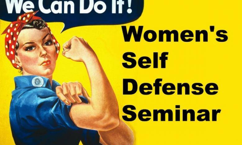 "Rosie the Riveter with the words ""Women's Self Defense Seminar"" written to the right of her"