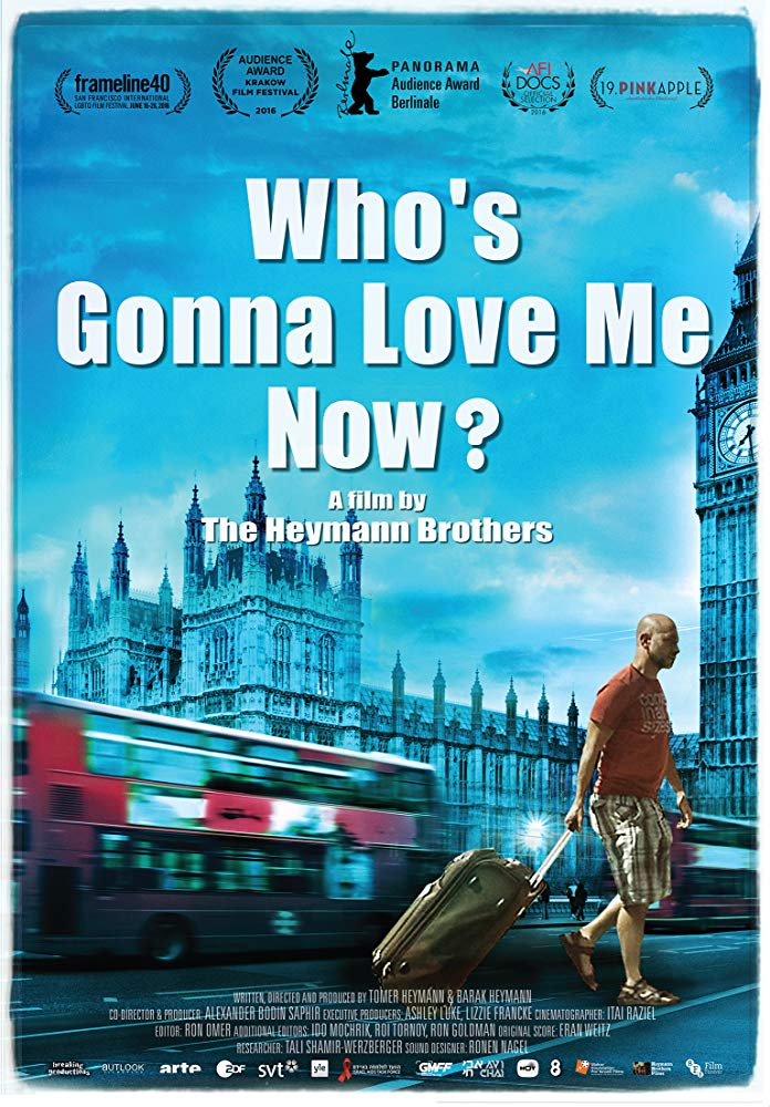 """""""Who's Gonna Love Me Now?"""" Film Poster"""