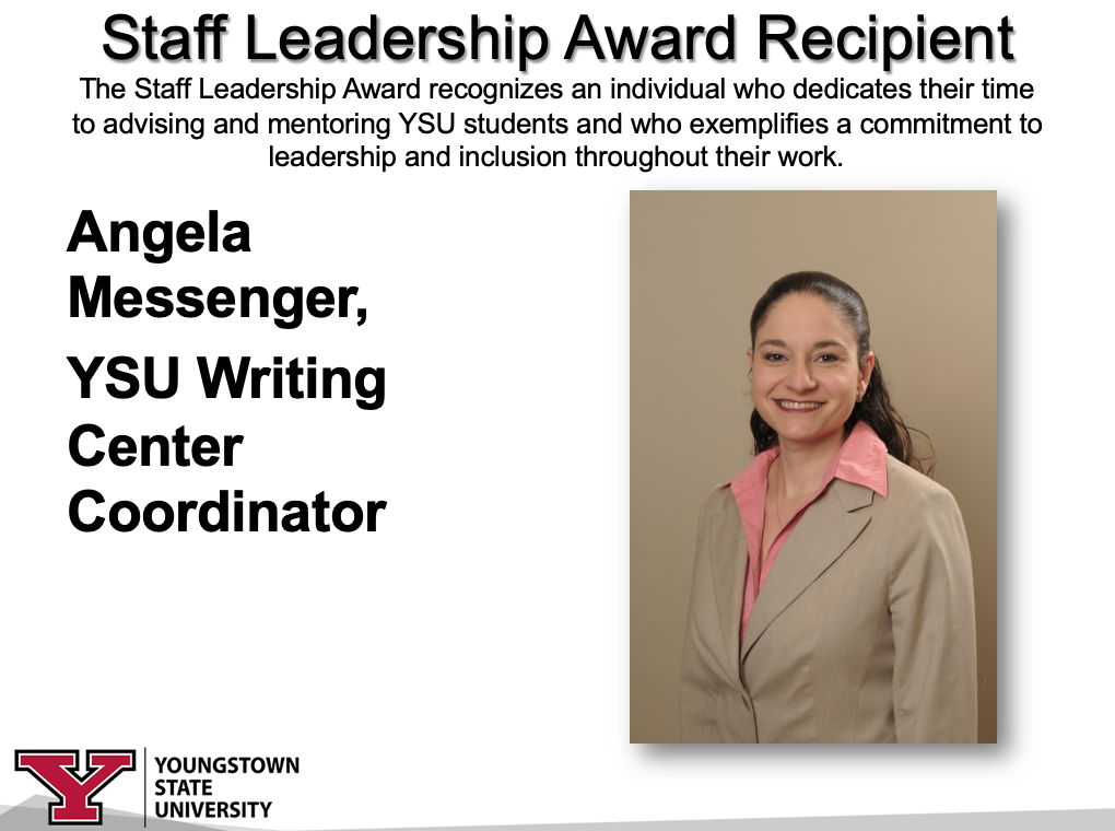 Staff Leadership Award Recipient, Angela Messenger, YSU Writing Center Coordinator