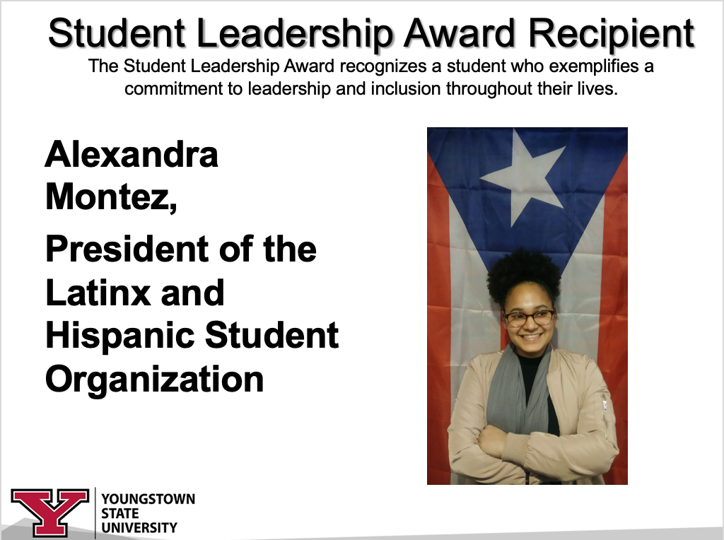 Student Leadership Award Recipient, Alexandra Montez, President of the Latinx and Hispanic Student Organization